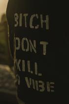 DON'T KILL MY VIBE BLACK JACKET